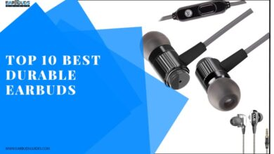 Top 10 Best Durable Earbuds