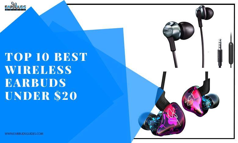 Top 10 Best Wireless Earbuds Under $20