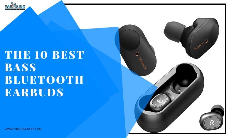 The 10 Best Bass Bluetooth Earbuds